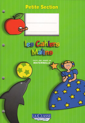 Les Cahiers Malins - Petite Section (PS) Maternelle