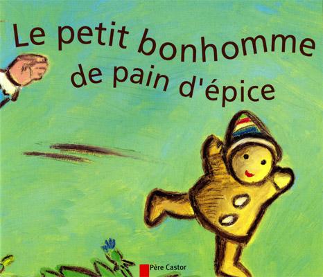 Boutique Des Editions La Classe Le Petit Bonhomme De Pain D Epice Album