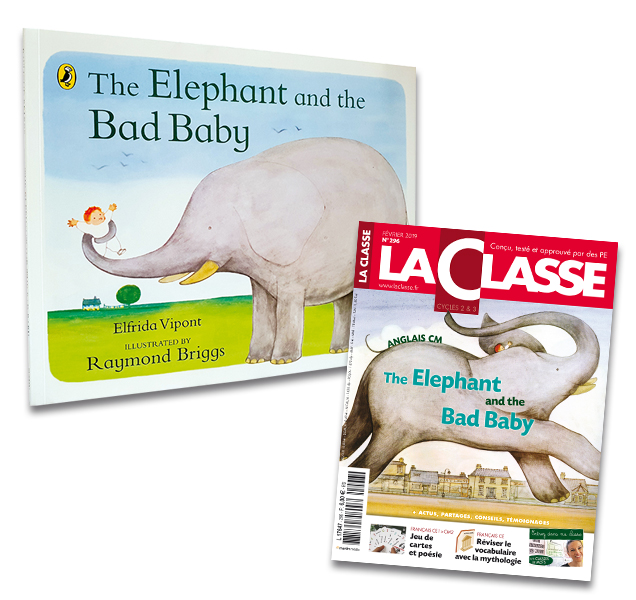The Elephant and the Bad Baby - Kit pédagogique