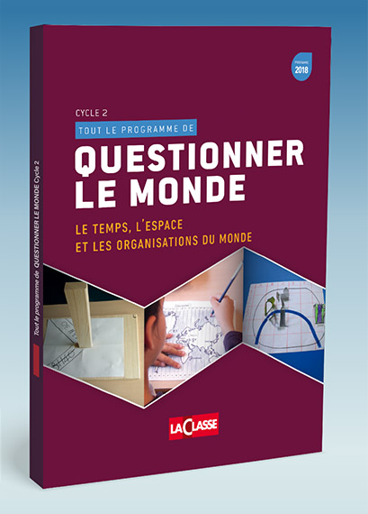 Questionner le monde - Cycle 2 - Tome 2
