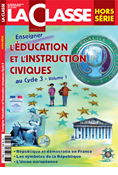 L'éducation et l'instruction civiques au Cycle 3 Vol. 1