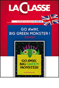 Go away, Big Green Monster ! - Livret pédagogique