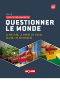 Questionner le monde - Cycle 2 - Tome 1